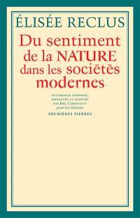 Du sentiment de la nature dans les sociétés modernes : et autres textes