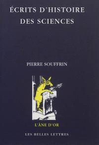 Ecrits choisis d'histoire des sciences