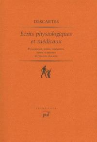Ecrits physiologiques et médicaux