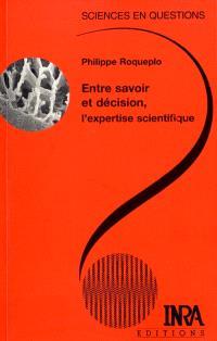 Entre savoir et décision, l'expertise scientifique : une conférence-débat, Paris, 9 avril 1996