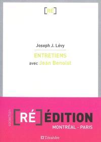 Entretiens avec Jean Benoist : entre les corps et les dieux : itinéraires anthropologiques