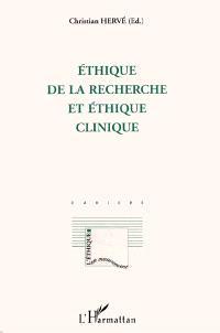 Ethique de la recherche et éthique clinique