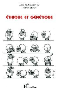 Ethique et génétique : actes du Colloque de Nouméa, 25 juillet 1997