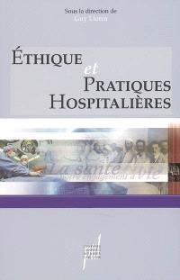 Ethique et pratiques hospitalières