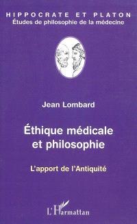 Ethique médicale et philosophie : l'apport de l'Antiquité