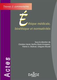Ethique médicale, bioéthique et normativités