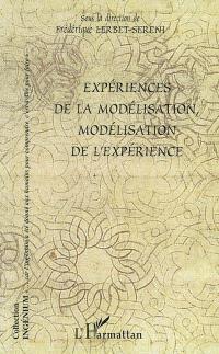 Expériences de la modélisation, modélisation de l'expérience