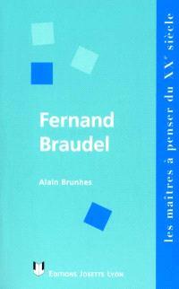 Fernand Braudel : synthèse et liberté