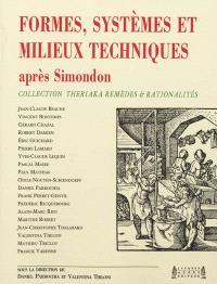 Formes, systèmes et milieux techniques après Simondon