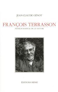 François Terrasson : penseur radical de la nature