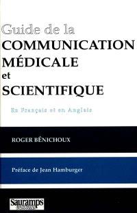 Guide de la communication médicale et scientifique : comment écrire, comment dire (en français et en anglais)