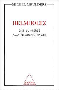 Helmholtz : des lumières aux neurosciences