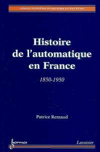 Histoire de l'automatique en France : 1850-1950