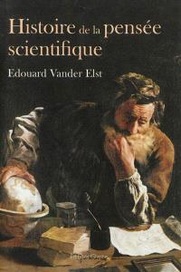 Histoire de la pensée scientifique