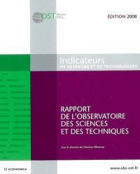 Indicateur de sciences et de technologies : rapport de l'Observatoire des sciences et techniques