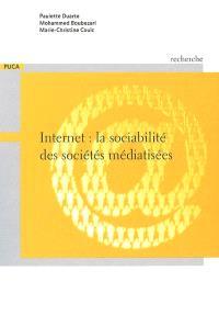 Internet : la sociabilité des sociétés médiatisées