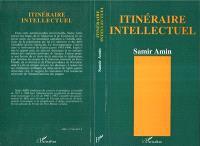 Itinéraire intellectuel : regards sur le demi-siècle 1945-90