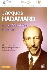 Jacques Hadamard, un mathématicien universel