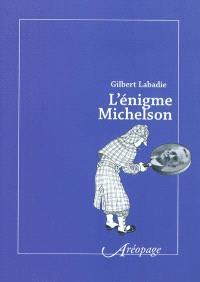 L'énigme Michelson