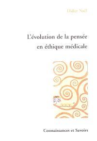 L'évolution de la pensée en éthique médicale
