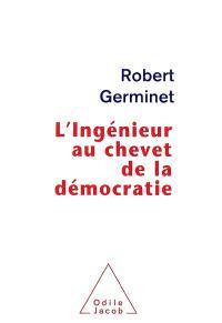 L'ingénieur au chevet de la démocratie