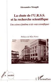 La chute de l'URSS et la recherche scientifique : une science fantôme et de vrais scientifiques