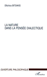 La nature dans la pensée dialectique