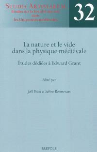 La nature et le vide dans la physique médiévale : études dédiées à Edward Grant