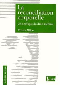 La réconciliation corporelle : une éthique du droit médical