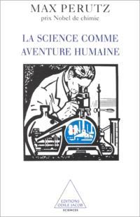 La science comme aventure humaine