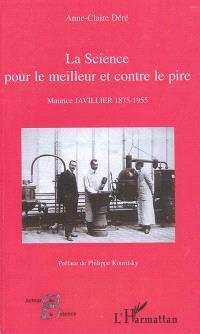 La science pour le meilleur et contre le pire : Maurice Javillier (1875-1955)