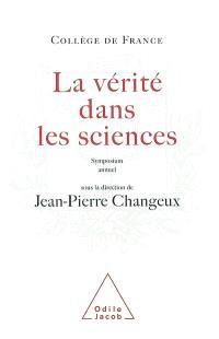 La vérité dans les sciences : symposium annuel