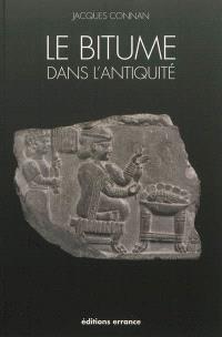 Le bitume dans l'Antiquité