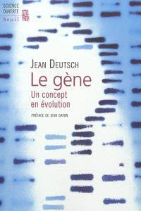Le gène : un concept en évolution