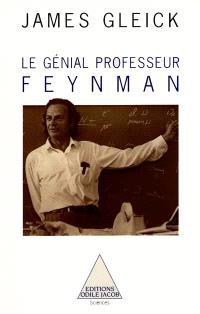 Le Génial professeur Feynman