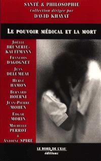 Le pouvoir médical et la mort
