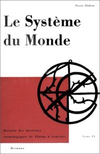 Le Système du monde. Volume 9, La physique parisienne au XVIe siècle