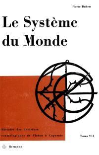 Le Système du monde. Volume 7, Le refus de l'aristotélisme : écoles et universités au XVe siècle, II