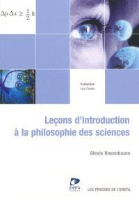 Leçons d'introduction à la philosophie des sciences