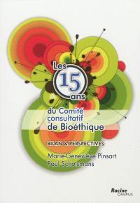 Les 15 ans du Comité consultatif de bioéthique : bilan et perspectives