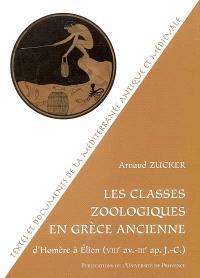 Les classes zoologiques en Grèce ancienne : d'Homère (VIIIe av. J.-C.) à Elien (IIIe apr. J.-C.)