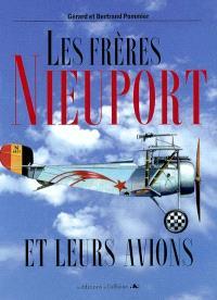 Les frères Nieuport : et leurs avions 1902-1936