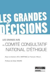 Les grands avis du Comité consultatif national d'éthique