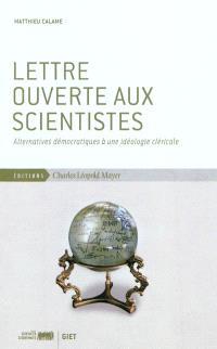 Lettre ouverte aux scientistes : alternatives démocratiques à une idéologie cléricale