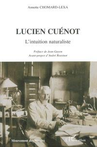 Lucien Cuenot : l'intuition naturaliste