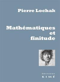 Mathématique et finitude : premier voyage : il n'y a pas d'exil heureux