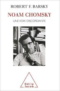 Noam Chomsky : une vie de dissidence