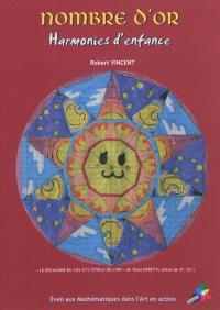 Nombre d'or : harmonies d'enfance : éveil aux mathématiques dans l'art en action