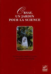 Orsay, un jardin pour la science