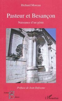 Pasteur et Besançon : naissance d'un génie